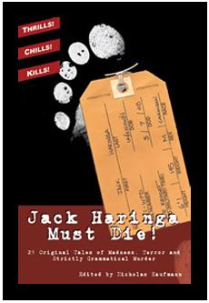 Jack Haringa Must Die by Nicholas Kaufmann