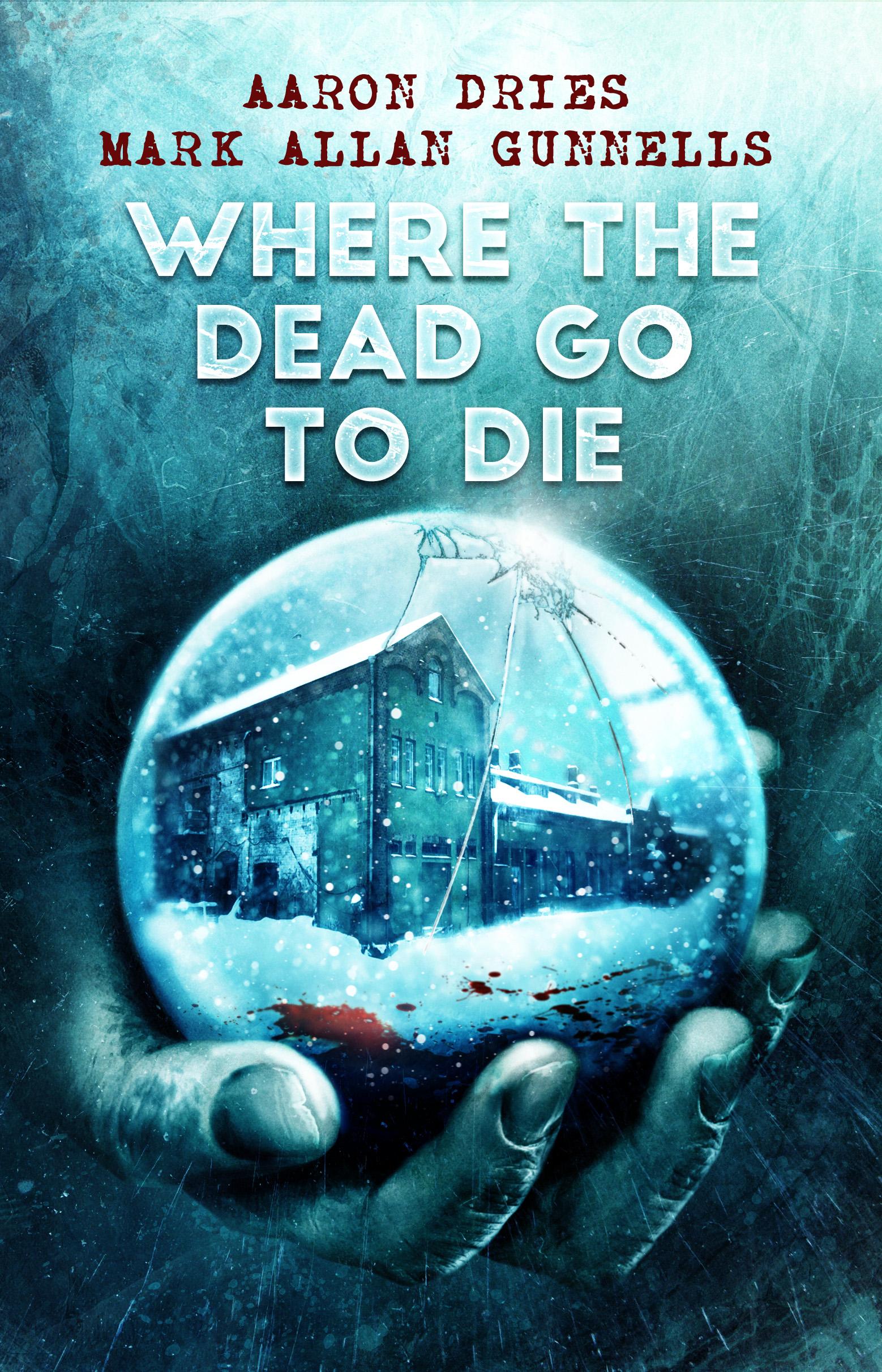 wherethe-dead-go-to-die