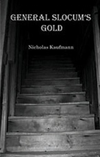 General Slocum's Gold by Nicholas Kaufmann